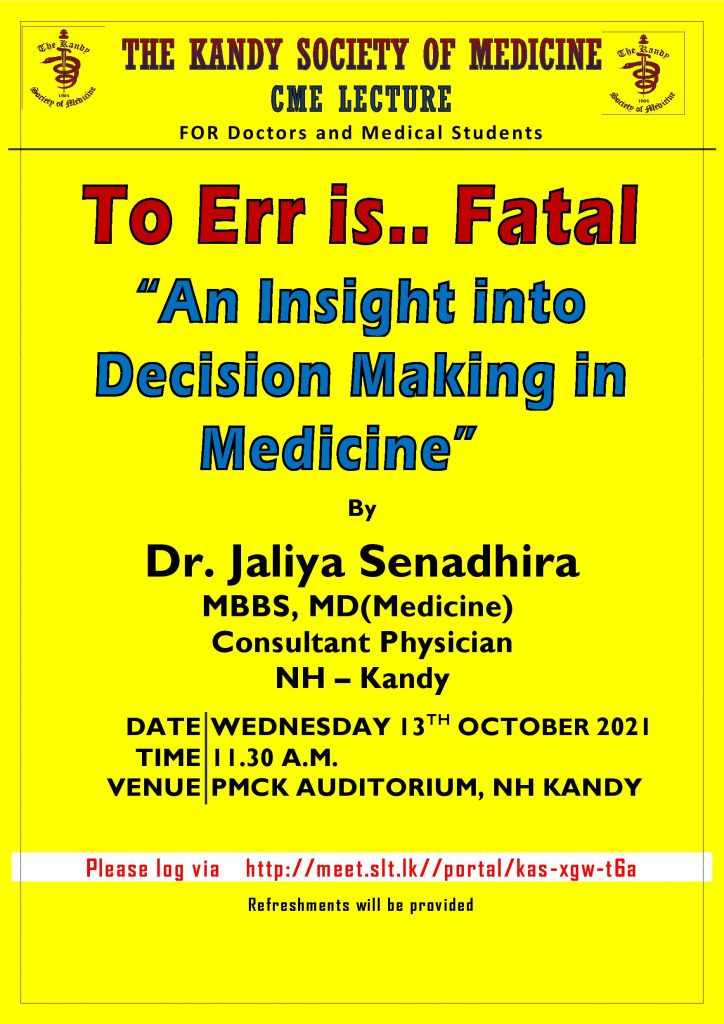 """To Err is.. Fatal """"An Insight into Decision Making in Medicine"""""""